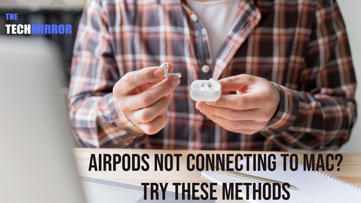 AirPods Not Conneting To Mac