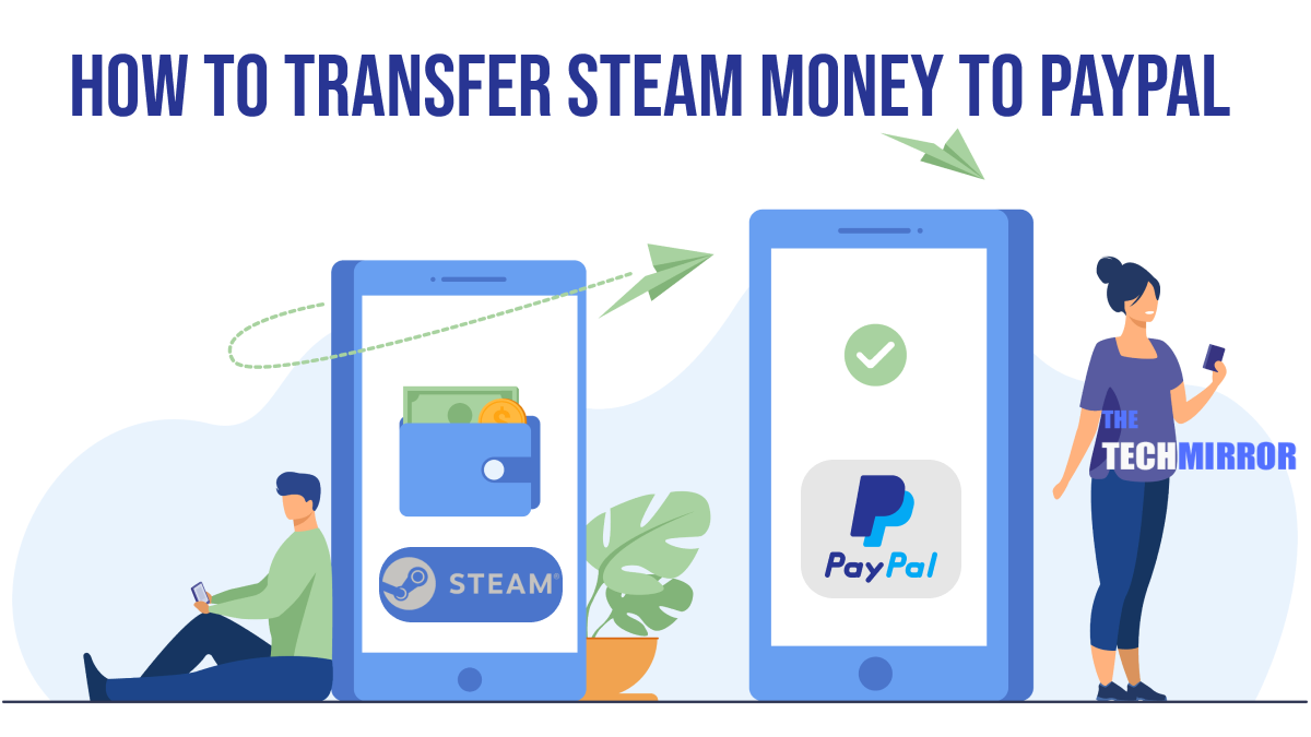 Steam Money To PayPal