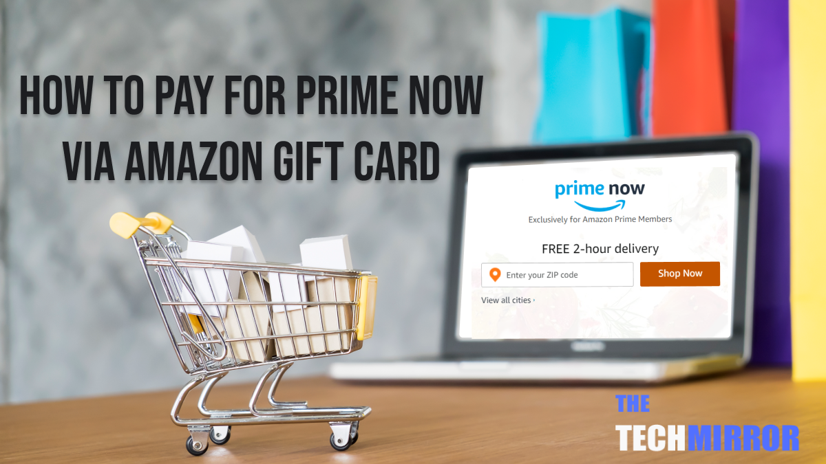 Prime Now Gift Card