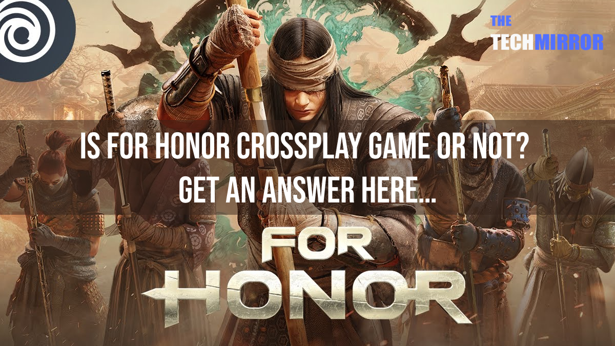 For Honor Crossplay