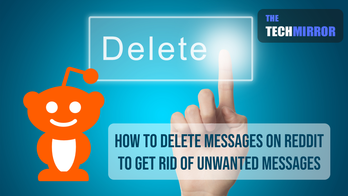 How To Delete Messages On Reddit