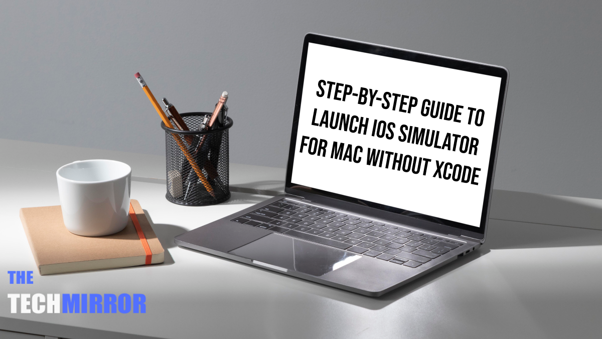 iOS Simulator for Mac without XCode