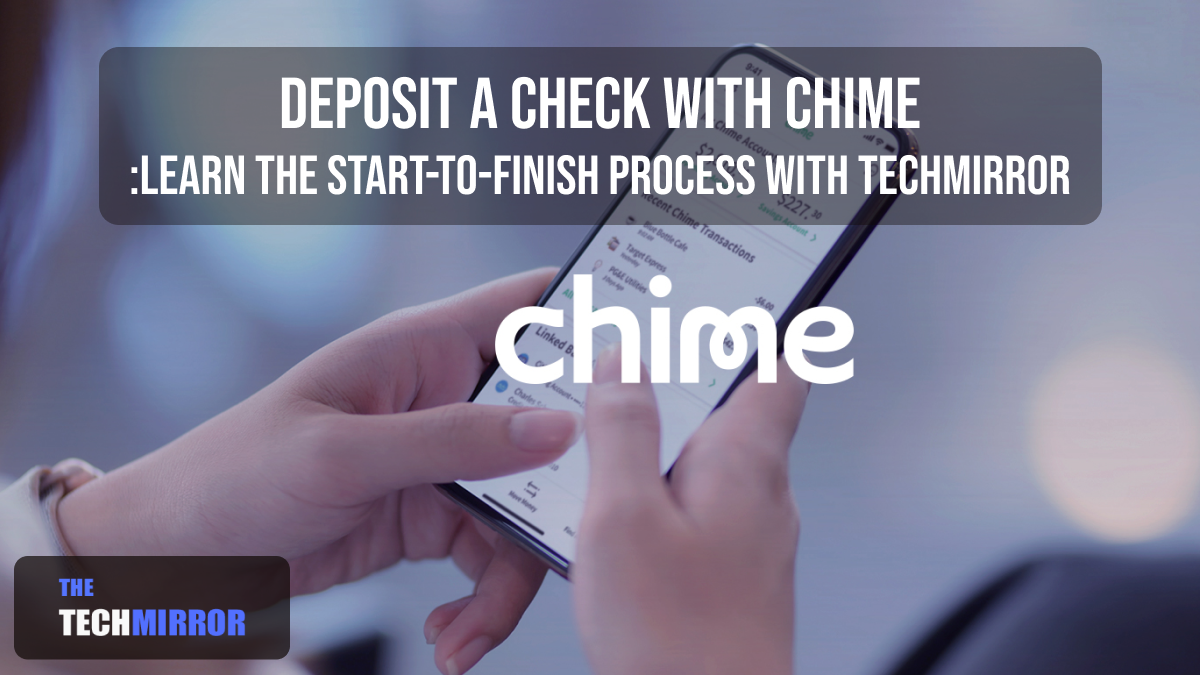 Deposit a Check with Chime