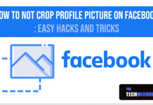 How To Not Crop Profile Picture On Facebook