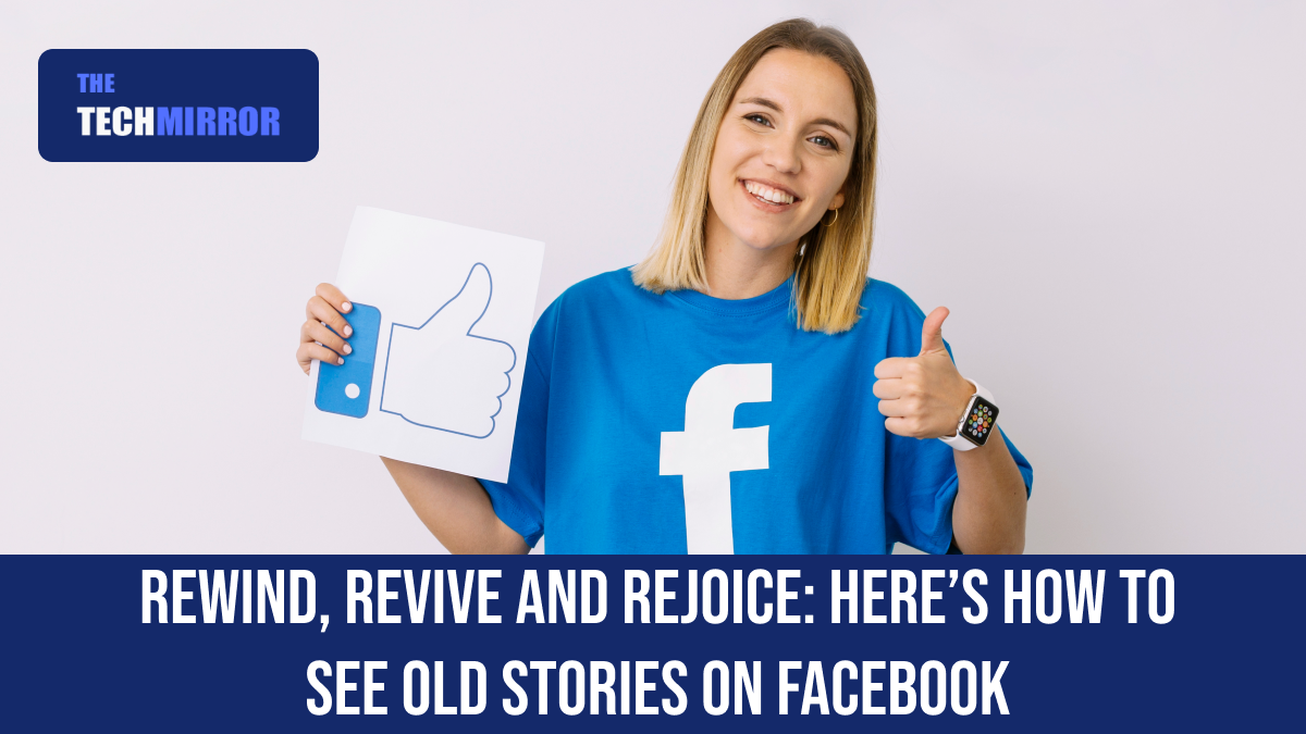 See Old Stories on Facebook
